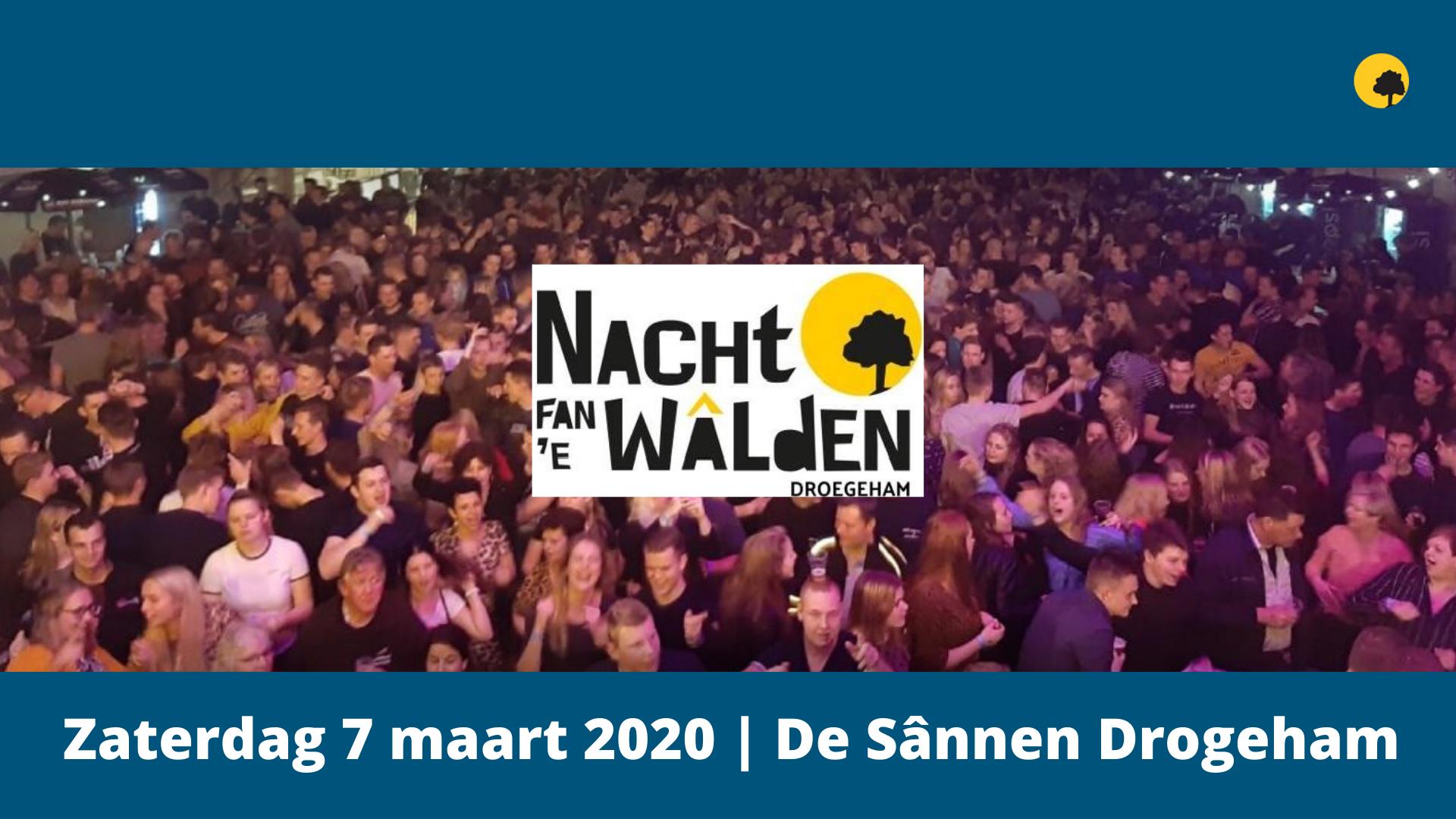 Nacht Fan De Walden Zaterdag 7 maart 2020 | De Sannen Drogeham | Website | Header